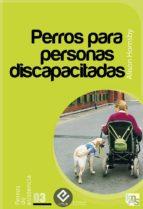 PERROS PARA PERSONAS DISCAPACITADAS (EBOOK)