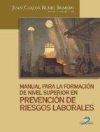 MANUAL PARA LA FORMACIÓN DE NIVEL SUPERIOR EN PREVENCIÓN DE RIESGOS LABORALES (EBOOK)