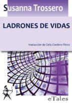 LADRONES DE VIDAS (EBOOK)