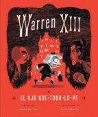 Warren XIII y El Ojo Que-Todo-Lo-Ve