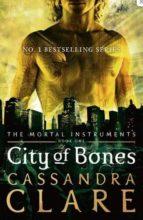 City of Bones: 1 (The Mortal Instruments)
