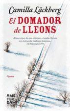 El domador de lleons (Novel-La (amsterdam))