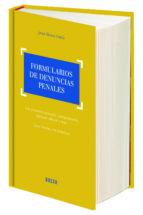 Formularios de denuncias penales. Comentarios doctrinales y jurisprudenciales, l