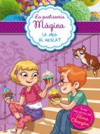 Meg al rescat (La pastisseria màgica 2): Amb receptes de l