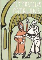 ELS CASTELLS CATALANS (2ª ED.)