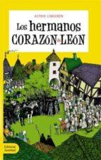 LOS HERMANOS CORAZON DE LEON (3º ED.)