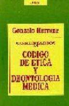 COMENTARIOS AL CODIGO DE ETICA Y DEONTOLOGIA MEDICA (3ª ED.)