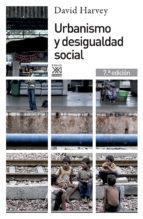 URBANISMO Y DESIGUALDAD SOCIAL (6ª ED.)