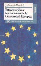 INTRODUCCION A LA ECONOMIA DE LA COMUNIDAD EUROPEA (4ª ED.)