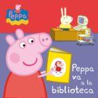 PEPPA VA A LA BIBLIOTECA (PEPPA PIG. TODO CARTÓN) (EBOOK)