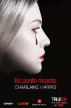 True Blood. En Punto Muerto (FORMATO GRANDE)