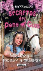 Mistico Y El Encuentro A Medianoche (Secretos Del Pony Club)