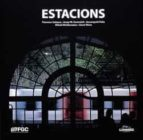 ESTACIONS (ED. EN CATALAN - CASTELLANO - INGLES)