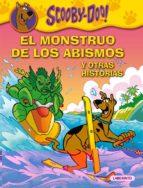 El Monstruo De Los Abismos Y Otras Historias - Volumen Especial (Misterios a 4 patas)
