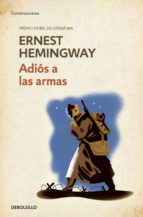 Adiós A Las Armas (CONTEMPORANEA)