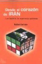 DESDE EL CORAZON DE IRAN