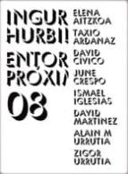 INGURU HURBILAK / ENTORNOS PROXIMOS 08