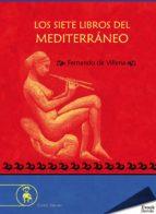LOS SIETE LIBROS DEL MEDITERRÁNEO (EBOOK)