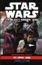 STAR WARS: LA NUEVA ORDEN JEDI (INCLUYE: AGENTES DEL CAOS II; ECL IPSE JEDI)