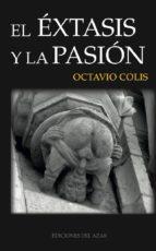 El éxtasis y la pasión (LITERATURA)