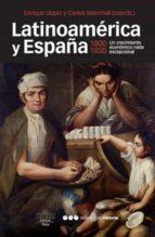 LATINOAMERICA Y ESPAÑA