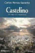 Castelino - un viaje Esperanza