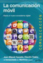 LA COMUNICACION MOVIL: HACIA UN NUEVO ECOSISTEMA DIGITAL