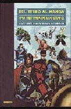 Del Tebeo Al Manga. Una Historia De Los Cómics 5. Comic-Book: De La Silver Age A La Modern Age