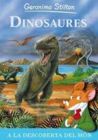 Dinosaures: Descobreix el món dels dinosaures! (GERONIMO STILTON)