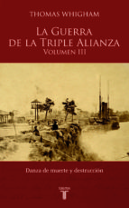La Guerra de la Triple Alianza (vol. III)