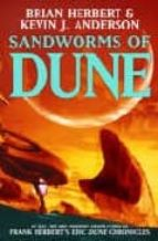 Sandworms of Dune (The Dune Sequence)
