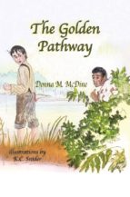The Golden Pathway (English Edition)