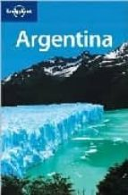 Argentina. Ediz. inglese (Lonely Planet Country Guides)