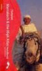 Marrakech et the High Atlas Handbook 1 (Handbook (1st Édition)): The Travel Guide (Footprint Handbook)