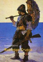 Robinson Crusoe: Biblioteca de Grandes Escritores