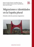 MIGRACIONES E IDENTIDADES EN LA ESPAÑA PLURAL (Historia)