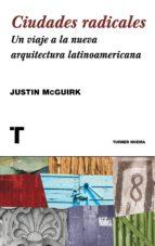 Ciudades radicales. Un viaje a la arquitectura latinoamericana (Noema)