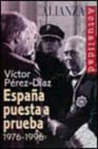 España puesta a prueba 1976-1996 (Alianza Actualidad (Aact.))