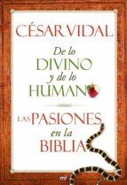 De lo divino y de lo humano. Las pasiones en la Biblia (MR Prácticos)