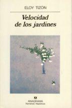 VELOCIDAD DE LOS JARDINES