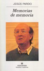 Memorias de memoria (Narrativas hispánicas)