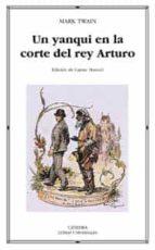Un yanqui en la corte del Rey Arturo: 282 (Letras Universales)