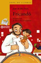 Fricandó (Llibres Infantils I Juvenils - Sopa De Llibres. Sèrie Groga)