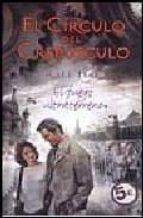 EL FUEGO ULTRATERRENO: EL CIRCULO DEL CREPUSCULO IV (BYBLOS)
