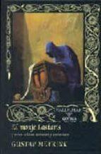 El monje Laskaris: Y otros relatos extraños y esotéricos (Gótica)