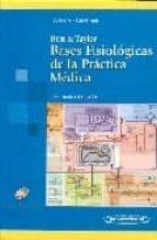 BEST & TAYLOR. BASES FISIOLOGICAS DE LA PRACTICA MEDICA (13ª ED. CON CD-ROM)