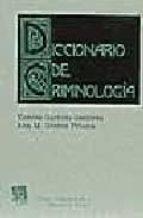 DICCIONARIO DE CRIMINOLOGIA