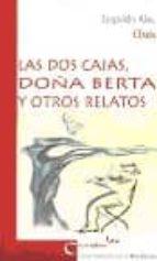 Las dos cajas / doña Berta y otrosrelatos