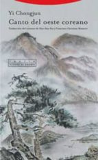 Canto Del Oeste Coreano (Pliegos de Oriente)