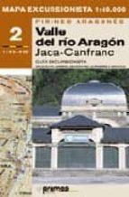 MAPA EXCURSIONISTA 2 (1:40.000) PIRINEO ARAGONES: VALLE DEL RIO ARAGON, JACA-CANFRANC